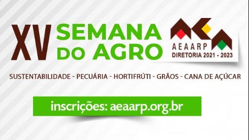 Começa hoje (20) a 15ª Semana do Agro AEAARP