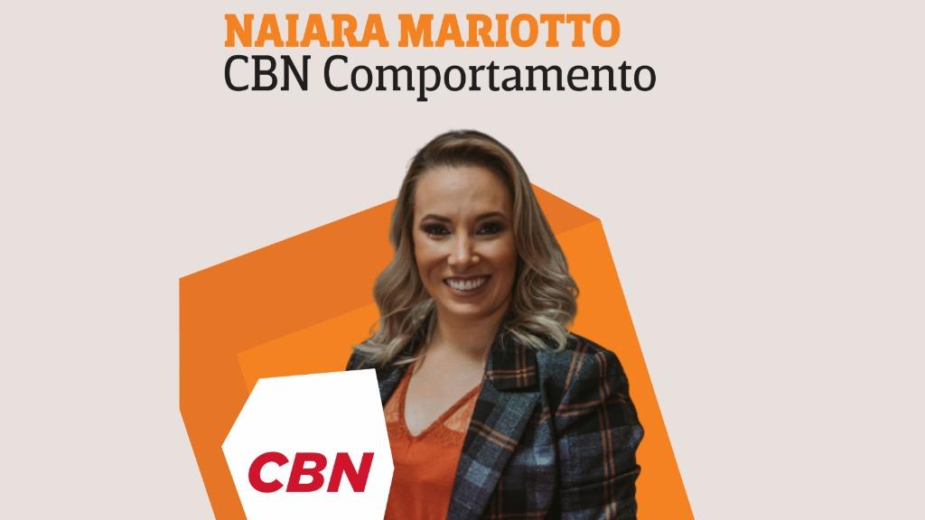 Naiara Mariotto - CBN Comportamento