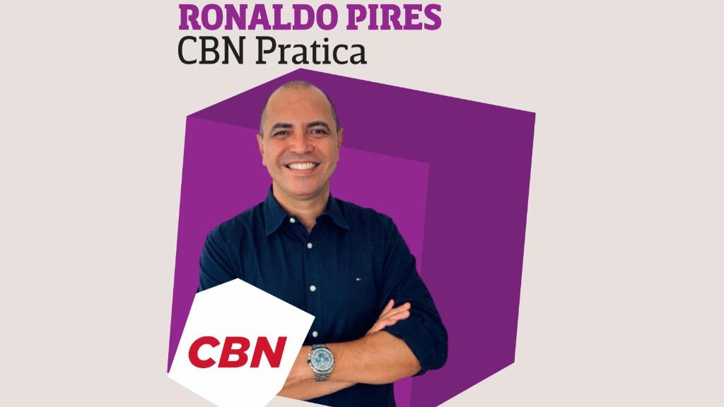 Ronaldo Pires - CBN Pratica