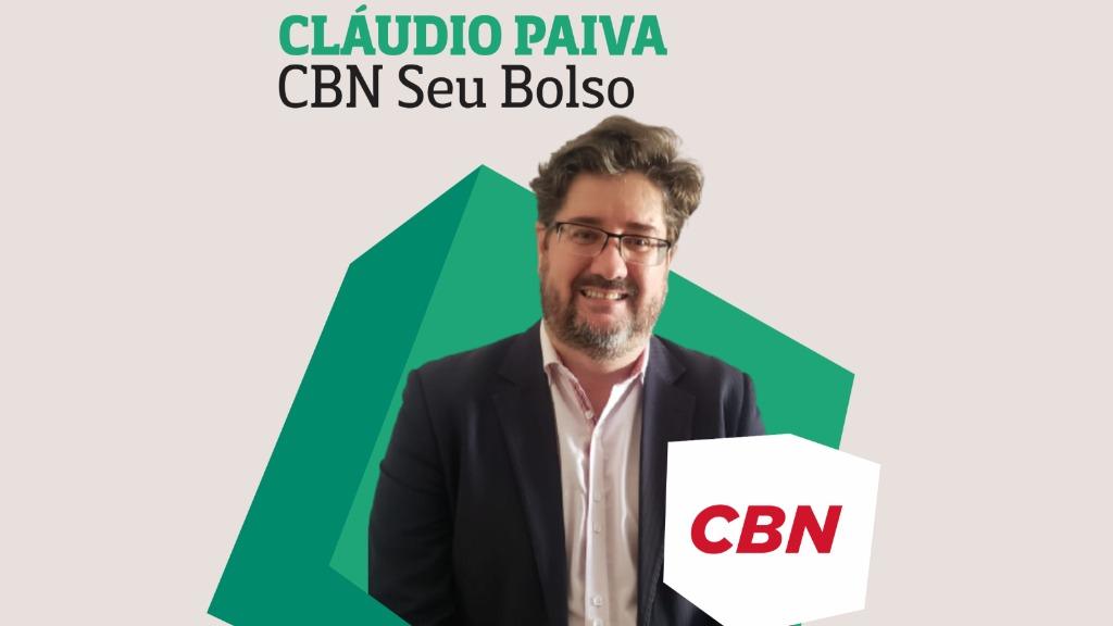 Cláudio Paiva - CBN Seu Bolso