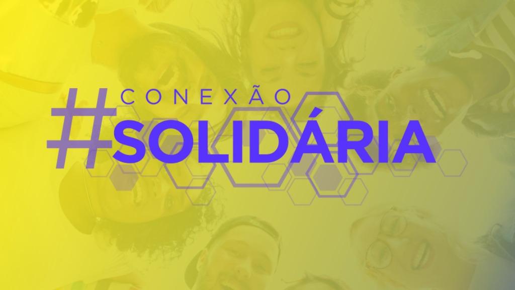 Campanha Conexão Solidária acontece neste sábado (17)
