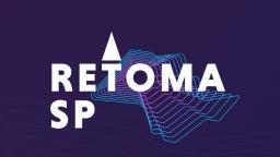 Retoma São Paulo: Desenvolve SP promove projeto com lives gratuitas e conteúdo especial para auxiliar na retomada da economia