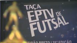 31ª Taça EPTV de Futsal Ribeirão