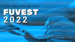 Abertas as inscrições para o Vestibular Fuvest 2022