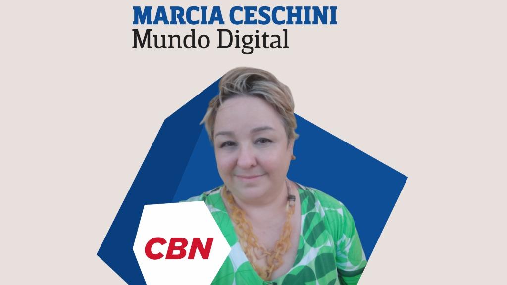 Marcia Ceschini - Mundo Digital CBN